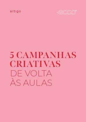 5 campanhas criativas de Volta às Aulas